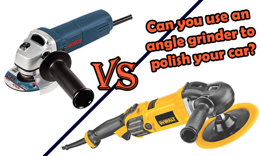 can i use an angle grinder to polish my car