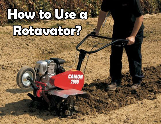 how to use a rotavator